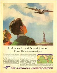 Pan Am Airways - Merchant Marine of the Air - World War II Era - Vintage Advertising Poster Travel Ads, Air Travel, Vintage Travel Posters, Vintage Airline, Vintage Advertisements, Vintage Ads, Caribbean Culture, Pan Am, Merchant Marine