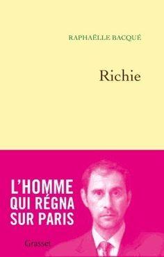 Richie - Raphaelle Bacque - Grasset & Fasquelle - Livres