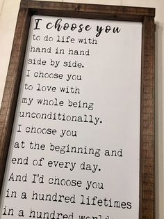"""I choose you to do life with hand in hand, side by side. I choose you to love w. - ""I choose you to do life with hand in hand, side by side. I choose you to love with my whole bein - 365 Jar, Id Choose You, I Choose You Quotes, Love Quotes For Him, Husband Quotes, Mom Quotes, E Mc2, Wedding Anniversary Gifts, Anniversary Ideas"