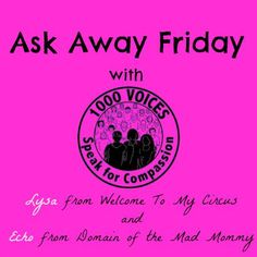 This #AskAwayFriday, will you be a voice for #compassion? @ContessaLysa and I are! #1000Speak http://themadmommy.com/ask-away-friday-with-compassion…