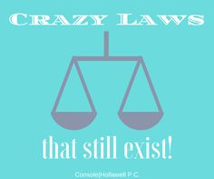Do you believe these crazy laws still exist?