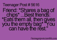 TEENAGER POST lol that's lunch but its like a trading vented I don't think anyone eats there original lunch among my bffs