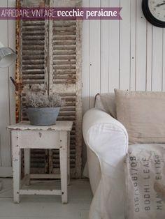 Home Shabby Home: Arredare vintage: Idee per vecchie persiane