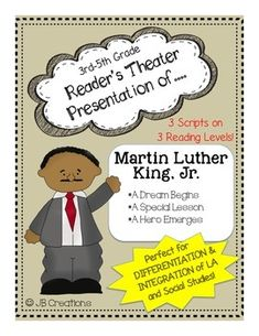 This+engaging,+whole+class+activity+includes+THREE+plays+on+different+reading+levels+to+provide+differentiation+while+at+the+same+time+providing+integration+on+the+history+and+contributions+of+Martin+Luther+King,+Jr!Students+will+practice+fluency+and+expression+while+they+learn+about+this+important+figure+as+a+child,+an+adult+activist,+and+an+influence+on+todays+children.