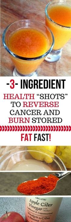 """3-INGREDIENT HEALTH """"SHOTS"""" TO REVERSE CANCER AND BURN STORED FAT FAST! -"""