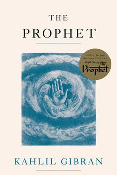 The Prophet by Kahlil Gibran | 43 Life-Changing Books You Need To Read