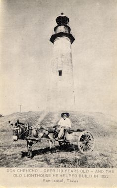 Don Chencho, over 110 years old and the old lighthouse he helped build in Isabel, TX Port Isabel Texas, Rio Grande Valley, South Padre Island, Texas Pride, San Jacinto, Lone Star State, Texas History, Water Tower, Le Moulin