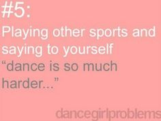 And they say dance isn't a sport...