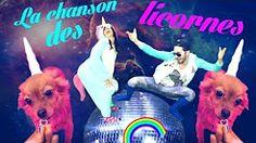 la chanson des licornes - YouTube