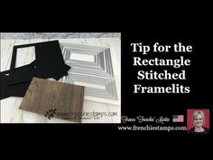 product and created by Frenchie. In the video you will find many tips to use the Rectangle Stitched framelits include size to make a frame. Stampin Up, Flip Cards, Card Making Techniques, Card Tutorials, Saving Ideas, Card Tags, Cardmaking, Card Stock, Paper Crafts