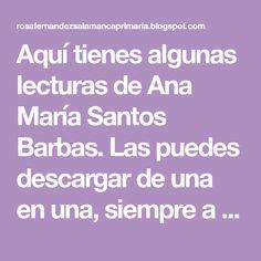 Aquí tienes algunas lecturas de Ana María Santos Barbas. Las puedes descargar de una en una, siempre a tu ordenador primero, y luego impri... First Grade, Saints, Reading Comprehension, Beards, Reading, Classroom, Activities, Key Stage 1