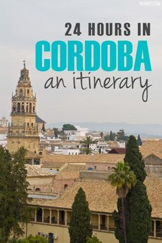 How to spend 24 hours in Cordoba, Spain. Travel in Europe. Europe Travel Tips, European Travel, Places To Travel, Travel Destinations, Places To Visit, Travelling Europe, Travel Stuff, Travel Guides, Spain And Portugal