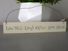 Live Well, Love Often, Laugh Much. Wooden Sign via Jam So Much Love, Better Love, Wooden Signs, Gift Wrapping, Place Card Holders, Wellness, Handmade, Gifts, Live
