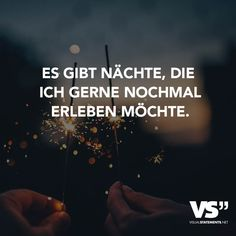 Visual Statements® Es gibt Nächte, die ich gerne nochmal erleben möchte. Sprüche/ Zitate/ Quotes/ Party / feiern / lustig Visual Statements, Girl Quotes, Happy Quotes, Best Quotes, True Words, Jokes Quotes, Funny Quotes, Picture Quotes, It Will Be Ok Quotes