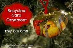 Recycled Card Ornament : Great Kids Holiday Craft #kidscraft #recycled #kids #ornament #christmas #holiday #craft