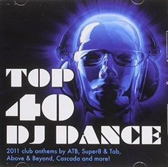 Top 40 Dj Dance - Top 40 Dj Dance