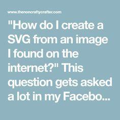 """How do I create a SVG from an image I found on the intern Scan N Cut Projects, Vinyl Projects, Circuit Projects, Silhouette Cameo Projects, Silhouette Design, Cricut Tutorials, Cricut Ideas, Cricut Air 2, Cricut Explore Air"