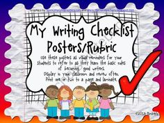 BUNDLE-My Writing Checklist Posters/Rubric (10 Different Backgrounds) Zip File from By Kimberly on TeachersNotebook.com (9 pages)  - BUNDLE-My Writing Checklist Posters/Rubric Bundle (10 Different Backgrounds) Zip File  These writing posters are designed to be visual reminders for your students to refer to as they learn the basic rules of becoming good writers. Display in your writing