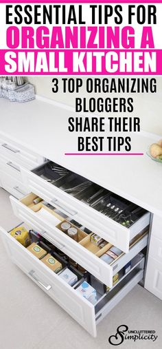 Essential Tips for Organizing a Small Kitchen: 3 Top Organizing Experts Share Their Best Tips #organization #organize #smallspacehacks via @unclutteredsimplicity