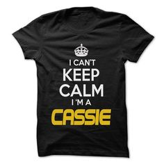 Keep Calm I am ... CASSIE - Awesome Keep Calm Shirt ! - #gift for men #gift tags. WANT THIS => https://www.sunfrog.com/Hunting/Keep-Calm-I-am-CASSIE--Awesome-Keep-Calm-Shirt-.html?id=60505