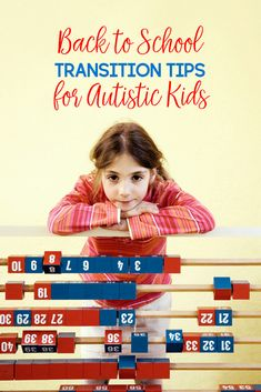 If your autistic child has difficulties with going back to school, I'm sharing 7 transition tips to help ease the process.
