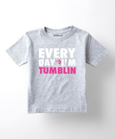 Athletic Heather 'Every Day I'm Tumblin' Tee - Girls