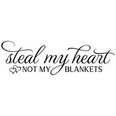 Silhouette Design Store: Steal My Heart Not My Blankets Vinyl Quotes, Sign Quotes, Stencil Font, Stencils, Cricut Svg Files Free, Silhouette Cameo Tutorials, Cricut Tutorials, Cricut Creations, Silhouette Design