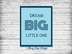 Dream BIG Little One Boys Nursery Decor by CottageArtShoppe