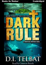 This week's new release from Books In Motion. Dark Rule by D.I. Telbat. Download for $9.99!