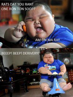 Every time. Chubby Asian kids you win again. hahahahahhaha whaaaaaaaaat
