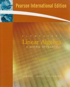 Elementary Linear Algebra by Lawrence E. Spence et al., http://www.amazon.co.uk/dp/0131580345/ref=cm_sw_r_pi_dp_mb1Jtb1PYT5AX