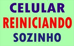 CELULAR REINICIANDO SOZINHO, LIGA E DESLIGA (SAMSUNG, MOTOROLA, LG, NOKIA, SONY) restarting cell -                                           CURSO DE MANUTENÇÃO DE CELULAR: https://youtu.be/CAJlrnXId_0 Fonte                                    - https://www.axtudo.com/2015/12/19/celular-reiniciando-sozinho-liga-e-desliga-samsung-motorola-lg-nokia-sony-restarting-cell/ - como formatar celular samsung galaxy gt-s7273t, como formatar samsung galaxy s duos s7562, desbloque