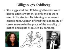 gilligans theory of moral development she believes females sense of morality emphasizes personal relationships and the assumption of responsible