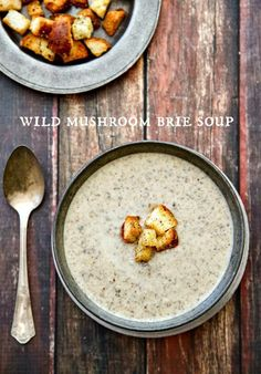 Want to impress your Thanksgiving dinner guests? Start with this Wild Mushroom Brie Soup recipe with Parmesan Pepper Croutons - this is the BEST mushroom soup you will ever taste and it is so SIMPLE to make!