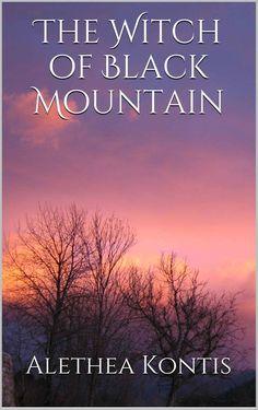 """The Witch of Black Mountain""  http://www.amazon.com/gp/product/B004WE7UEO/ref=as_li_tl?ie=UTF8&camp=1789&creative=390957&creativeASIN=B004WE7UEO&linkCode=as2&tag=wwwaletheakon-20&linkId=O4EVWZZAQQK3UUFB"