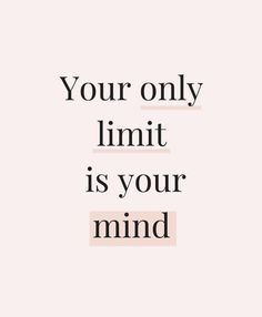 motivational quote - your only limit is your mind. motivation for creative entrepreneurs and ladypreneurs, girlboss motivation. Study Motivation Quotes, Study Quotes, School Motivation, Motivation Inspiration, Motivational Quotes To Study, Finals Motivation, Study Inspiration Quotes, Stay Positive Quotes, Cute Inspirational Quotes