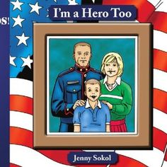I'm a Hero, Too:  Read this book to emphasize to the kids at your FRG meeting that they are heroes, too! Although the uniform on the front cover is specific to the Marines, the story itself is generic enough to apply to all branches of service. #FRG