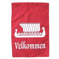 Velkommen - Mine hangs at my front door for always !!!!!