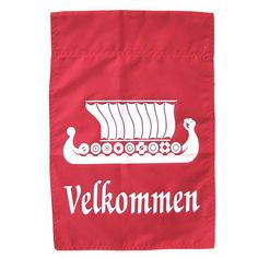 Velkommen - Mine hangs at my front door for always !!!!!
