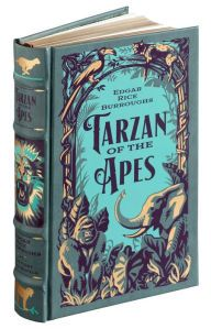 Tarzan of the Apes: The First Three Novels by Edgar Rice Burroughs in a new B&N Hardcover Classics Edition~2016