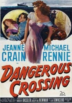 Dangerous Crossing 1953