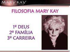 O legado da Srª Mary Kay Ash
