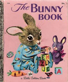 The Bunny Book by Patricia and Richard Scarry Anything by Richard Scarry is great!!!!