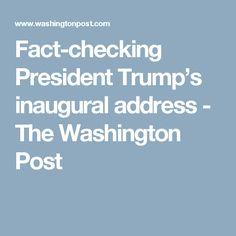 Fact-checking President Trump's inaugural address - The Washington Post