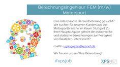#FEM Berechnungsingenieure gesucht. #Berechnung #CAE #Motorsport #Stuttgart #xpsjob #job #stellenangebot