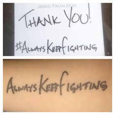 DedaSpn : I'm really need to get Jared's AKF handwriting as a tattoo ❤️ love it…