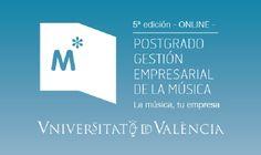 5ª Ed. Postgrado en Gestión Empresarial de la Música UV (Online)