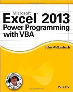 Excel 2013 Power Programming with VBA: John Walkenbach: 9781118490396: Amazon.com: Books