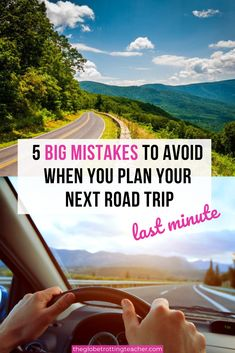 5 Big Mistakes to Avoid When You Plan a Road Trip Last Minute - Road Trip Tips | Avoid these 5 BIG mistakes when planning your next road trip itinerary no matter what your destination is and learn what to do instead! #roadtrip #traveltips