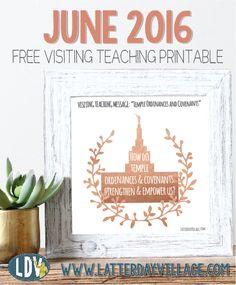 June 2016 FREE Visiting Teaching Handouts! www.LatterDayVillage.com